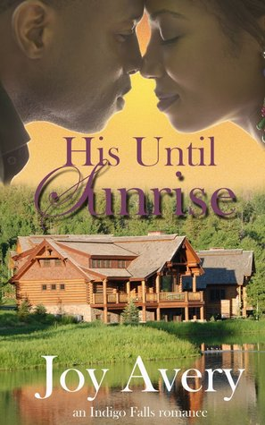 Review: His Until Sunrise – Joy Avery