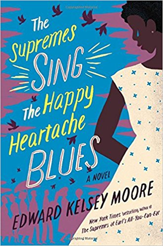 Review: The Supremes Sing The Happy Heartache Blues – Edward Kelsey Moore