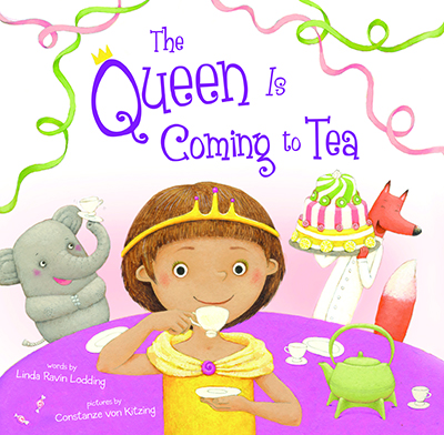 Spotlight/Review: The Queen Is Coming To Tea – Linda Ravin Lodding