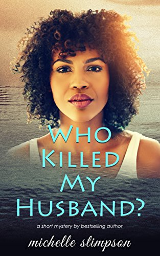 Spotlight/Review: Who Killed My Husband – Michelle Stimpson
