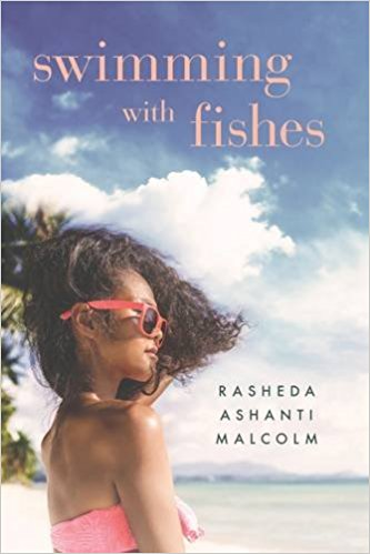 Review: Swimming With Fishes – Rasheda Ashanti Malcolm