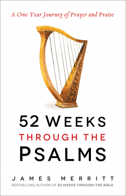 Review: 52 Weeks Through The Psalms – James Merritt
