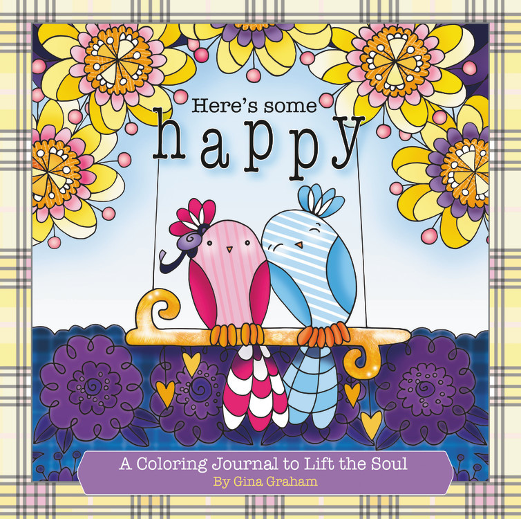 Review: Here's Some Happy (A Coloring Journal to Life The Soul) – Gina Graham