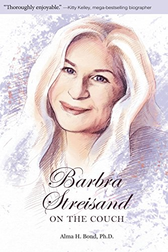 Review: Barbra Streisand: on the Couch – Dr. Alma H. Bond
