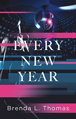 Spotlight: Every New Year – Brenda L. Thomas