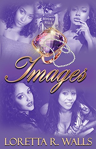 Review: Images – Loretta R. Walls