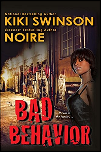 Giveaway/Review: Bad Behavior – KiKi Swinson and Noire