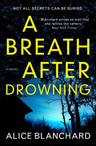 Blog Tour: A Breath After Drowning – Alice Blanchard