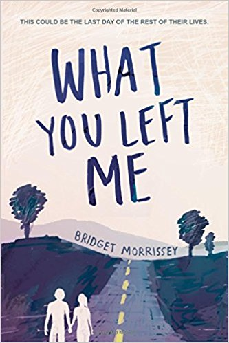 Review: What You Left Me – Bridget Morrissey