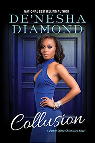 Review: Collusion – De'Nesha Diamond